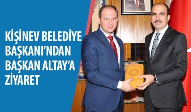 Kişinev Belediye Başkanı'ndan Başkan Altay'a Ziyaret