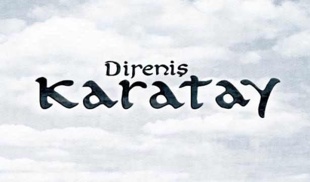 Direniş Karatay, 9 Mart'ta Sinemalarda!